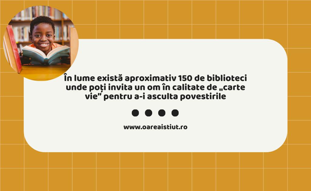 """În lume există aproximativ 150 de biblioteci unde poți invita un om în calitate de """"carte vie"""" pentru a-i asculta povestirile"""